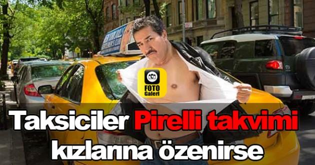 Taksicilerden Pirelli Takvimi Pozları