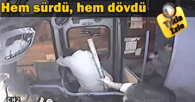 Şoför Otobüsü Kullanırken Hırsızı Böyle Dövdü