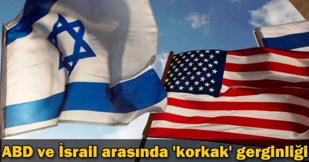 Amerika ve İsrail Arasında Korkak Gerilimi