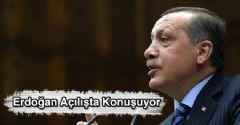 Erdoğan Açılışta Konuşuyor