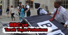 BBC'ye Taraflı Yayın Protestosu