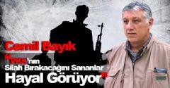 Cemil Bayık: PKK'nın Silah Bırakacağını Sananlar Hayal Görüyor