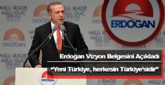 Yeni Türkiye, Herkesin Türkiye'sidir