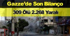 İşte İsrail'in Gazze'ye Saldırılarının Son Bilançosu