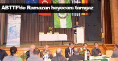 ABTTF'de Ramazan Heyecanı Tamgaz