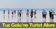 Tuz Gölü'ne Turist Akını