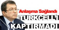 Turkcell'i Kaptırmadı