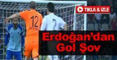 Erdoğan'dan Gol Şov