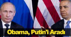 Obama, Putin'i Aradı