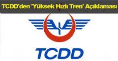 TCDD'den 'Yüksek Hızlı Tren' Açıklaması