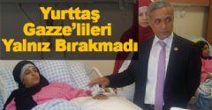 Yurttaş'tan Gazze ve Azerbaycan'dan Gelen Hastaları Ziyaret