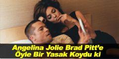 Angelina Jolie, Brad Pitt'e Sevişme Yasağı Getirdi