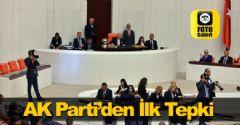 AK Parti'den İlk Tepki