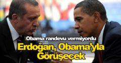 Erdoğan, Obama'yla Görüşecek