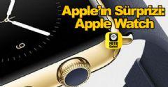 Apple'ın Sürprizi: Apple Watch