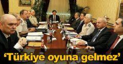 'Türkiye oyuna gelmez'