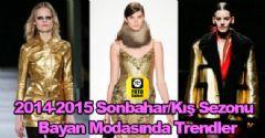2014-2015 Sonbahar/Kış Sezonu Bayan Modasında Trendler