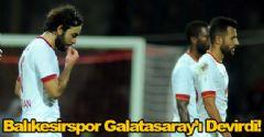 Balıkesir Galatasaray'ı Devirdi
