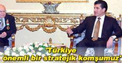 Barzani: ' Türkiye Önemli Bir Komşumuz'