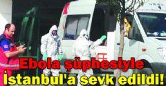 Sakarya'da Ebola Şüphesi!