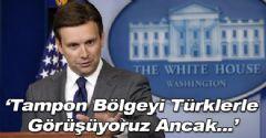 Beyaz Saray'dan Tampon Bölge Açıklaması