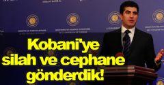 'Kobani'ye silah ve cephane yardımı yaptık'