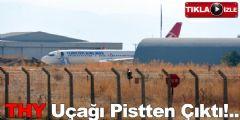 Erzurum'da Yolcu Uçağı Pistten Çıktı