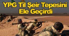 YPG Til Şeir Tepesini Ele Geçirdi