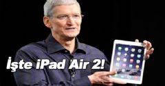 iPad Air 2 Tanıtıldı!