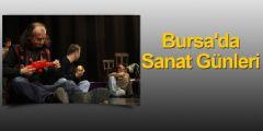 Bursa'da Sanat Günleri