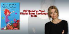 Elif Şafak'ın Yeni Kitabı Çıktı