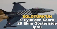 Solotürk'ün 29 Ekim Cumhuriyet Bayramı Gösterisi İptal Edildi