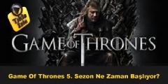 Game of Thrones Ne Zaman Başlıyor?