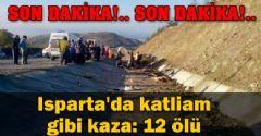 Isparta'da Kaza: 12 Ölü