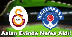 Galatasaray-Kasımpaşa Maç Sonucu: 2-1