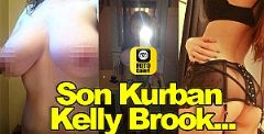 Son Kurban Kelly Brook...