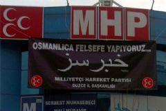 MHP Parti Binasına Osmanlıca Pankart Asıldı!
