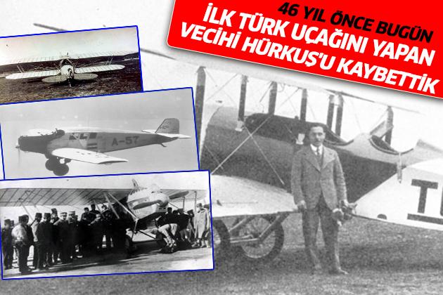 46 Yıl Önce Bugün İlk Türk Uçağını Yapan Vecihi Hürkuş'u Kaybettik