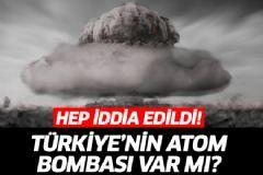 Türkiye'nin Atom Bombası Muamması