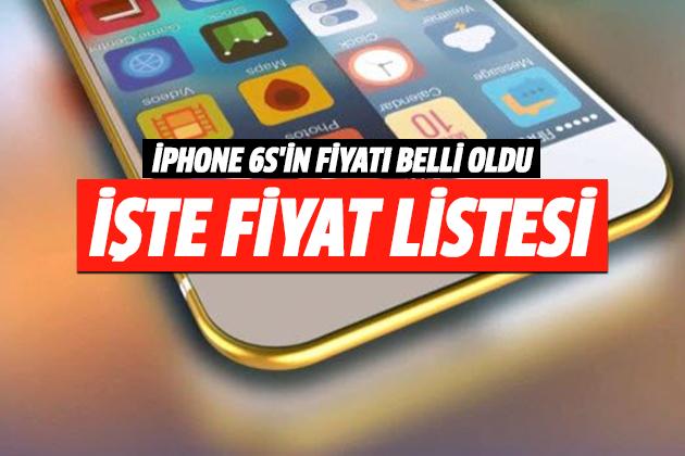 iPhone 6S'in Fiyatı Belli Oldu