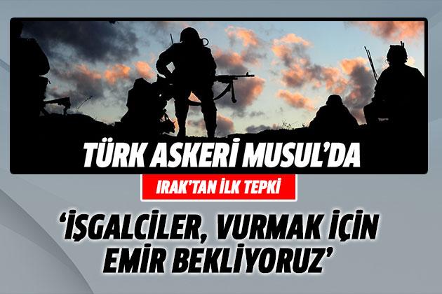 Irak'tan Musul'a Asker Gönderen Türkiye'ye İlk Tepki