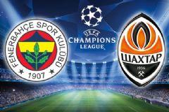 Shakhtar Donetsk - Fenerbahçe Maçı Canlı Anlatım