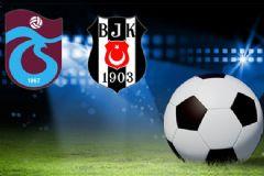 Beşiktaş – Trabzonspor Maçı 11'leri Belli Oldu Mu?