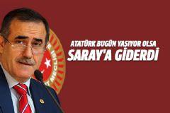 İhsan Özkes: Atatürk Bugün Yaşıyor Olsa Saray'a Giderdi