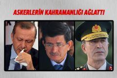 Askerlerin Kahramanlığı Erdoğan, Davutoğlu ve Akar'ı Ağlattı