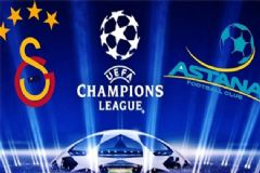 Galatasatay- Astana Maçı Saat Kaçta? Hangi Kanalda?