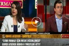 """Enver Aysever ile Osman Gökçek'in """"Cuma"""" Tartışması"""