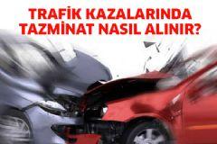 Trafik Kazalarında Tazminat Nasıl Alınır?