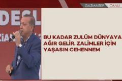 Cumhurbaşkanı Erdoğan: Zalimler İçin Yaşasın Cehennem