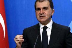 Ömer Çelik: Avrupa Birliği Yaklaşımını Gözden Geçirmeli